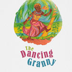 DANCING GRANNY - Galloway School