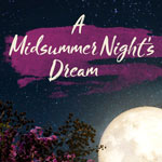 <b>A Midsummer Night's Dream</b> at The Atlanta Botanical Garden