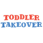 Toddler Takeover Saturday